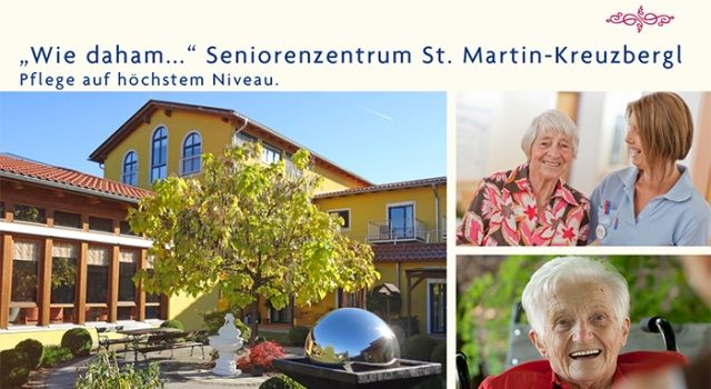 """Wie daham…"" Seniorenzentrum St. Martin-Kreuzbergl"